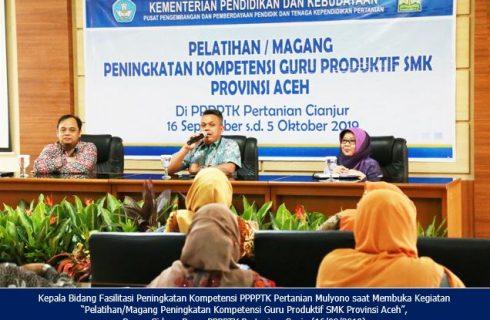 Pelatihan/Magang Peningkatan Kompetensi Guru Produktif SMK Provinsi Aceh