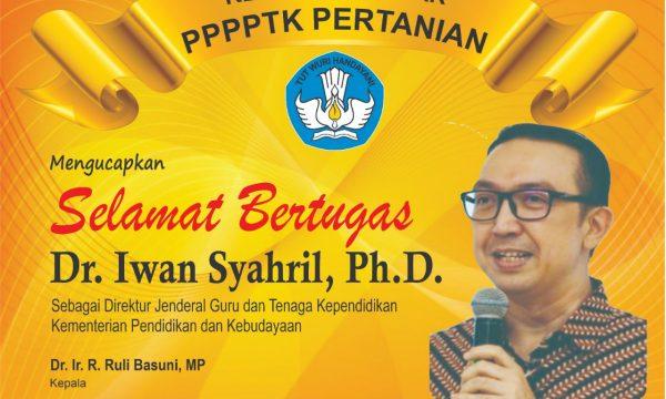 Selamat Bertugas Dr. Iwan Syahril, Ph.D.