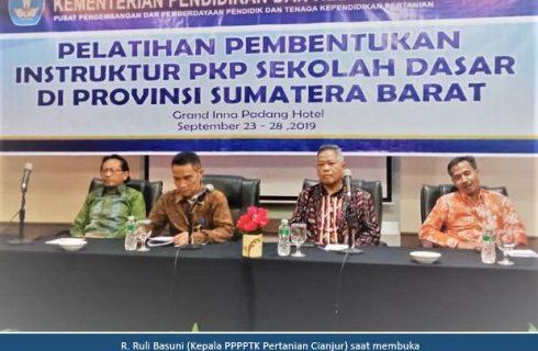 PPPPTK Pertanian Cianjur Melaksanakan Pelatihan Pembentukan Instruktur PKP Guru Sekolah Dasar di Provinsi Riau, Sumatera Barat, Jambi, dan Kepulauan Riau