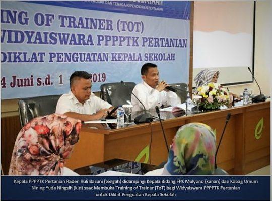 Training of Trainer (ToT) Bagi Widyaiswara PPPPTK Pertanian Untuk Diklat Penguatan Kepala Sekolah