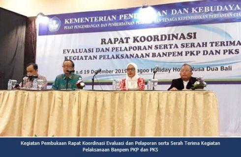 Rapat Koordinasi Evaluasi dan Pelaporan Serta Serah Terima Kegiatan Pelaksanaan Banpem PKP dan PKS