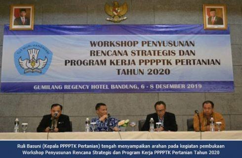 PPPPTK Pertanian Melaksanakan Penyusunan Rencana Strategis dan Program Kerja PPPPTK Pertanian Tahun 2020