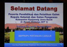 Kerjasama BBPPMPV Pertanian dengan Disdik Pemuda dan Olahraga Kabupaten Karawang dalam Pelaksanaan Diklat Calon Kepala Sekolah dan Calon Pengawas Sekolah